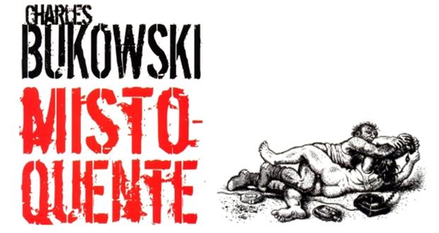 Misto-Quente – Charles Bukowski