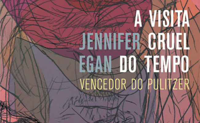 A visita cruel do tempo – Jennifer Egan