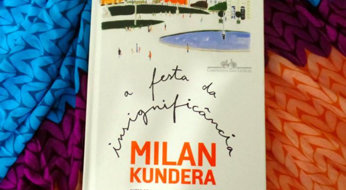A festa da insignificância – Milan Kundera