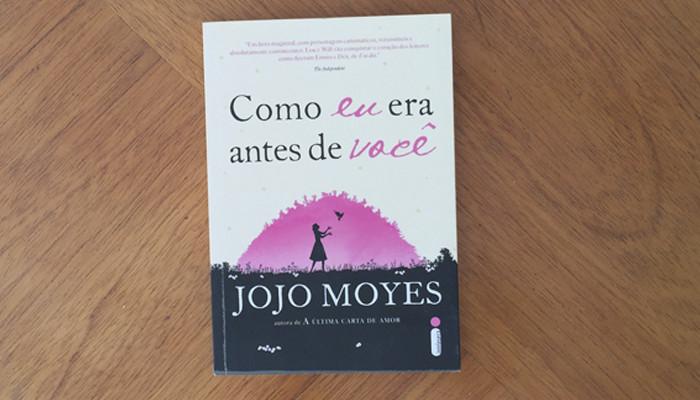 Como eu era antes de você – Jojo Moyes