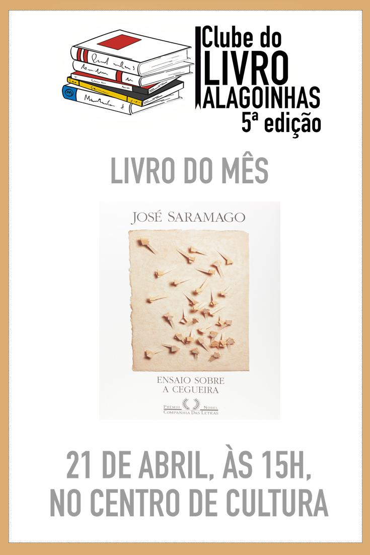 Clube do livro Alagoinhas chega à 5ª edição com romance de José Saramago