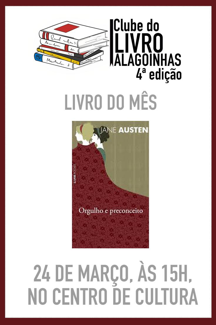 Grande clássico de Jane Austen é a leitura do mês do Clube do Livro Alagoinhas