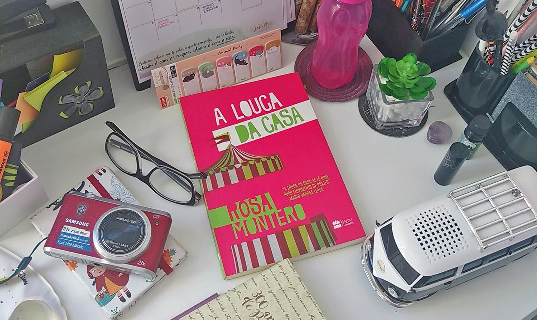 A louca da casa (Rosa Montero)